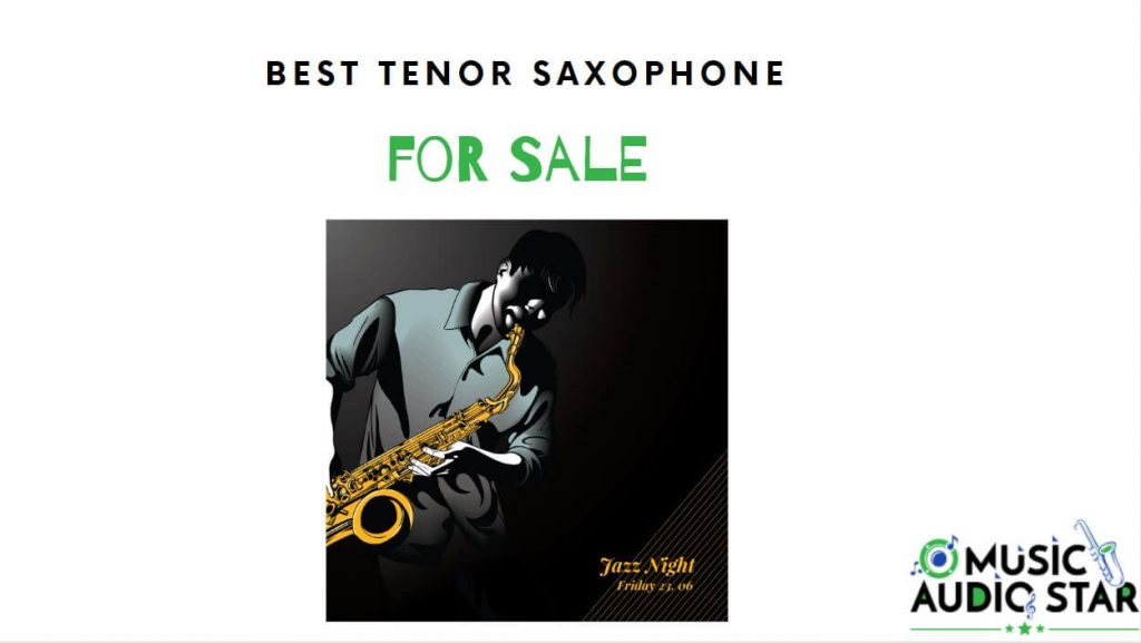 top tenor saxophones for sale