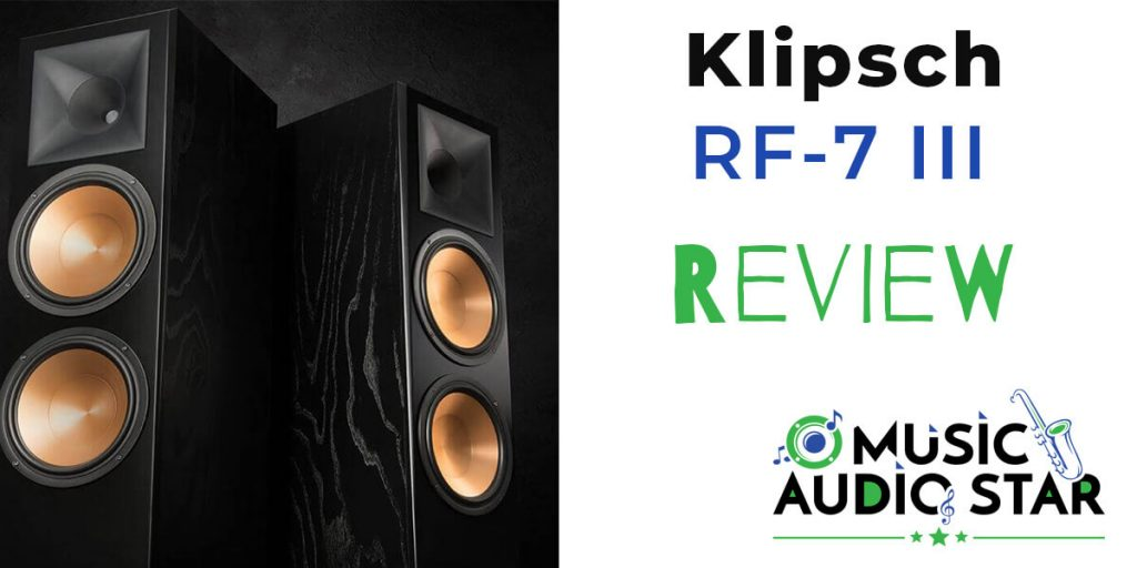 Klipsch RF-7 III review